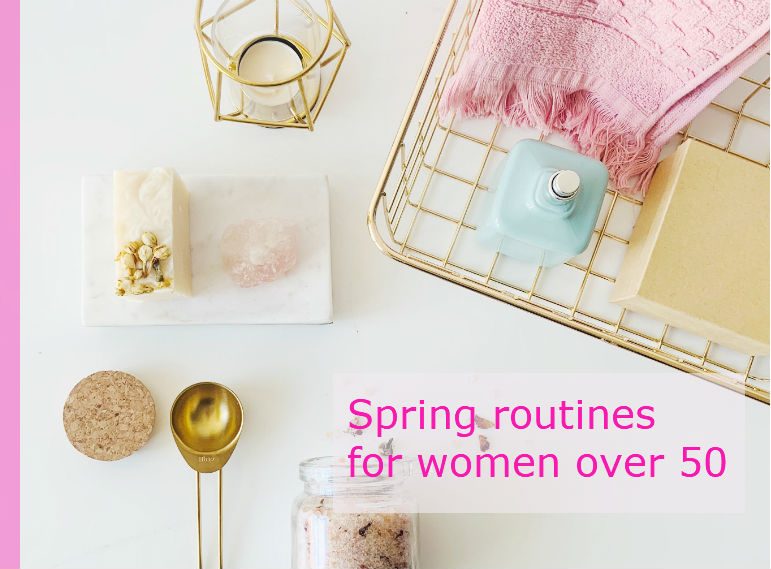 Spring routine for women over 50